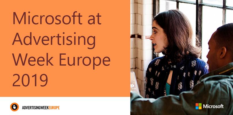 Microsoft at Advertising Week Europe 2019.