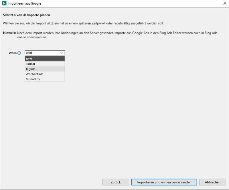 Produktansicht des Dropdownfelds für den Zeitplan zum Importieren von GoogleAds in Bing Ads Editor.