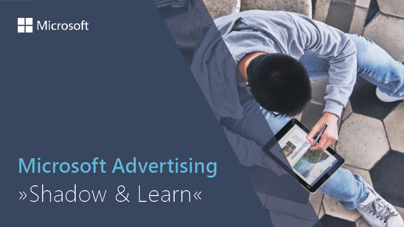 Shadow&Learn bei Microsoft Advertising