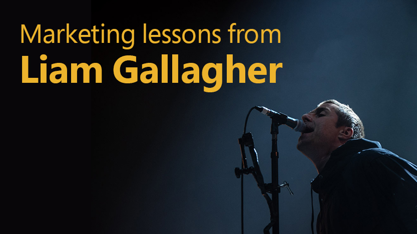 Marketing lessons from musician Liam Gallagher