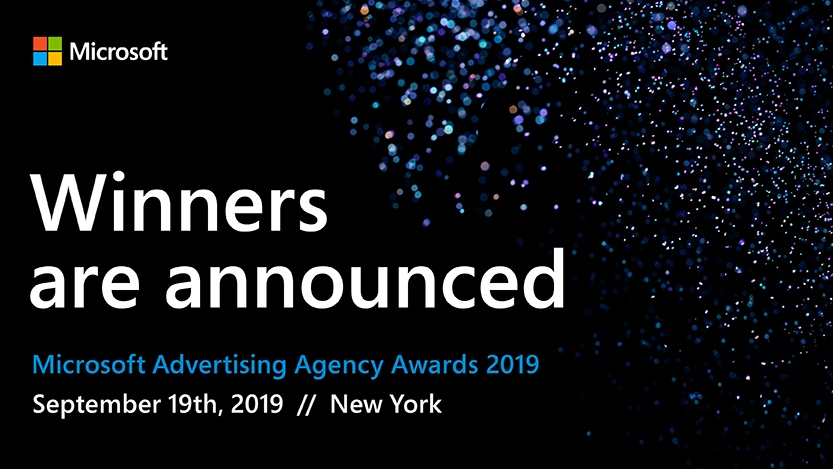 Winners are announced for the Microsoft Advertising Agency Awards, 2019.