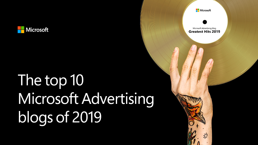 The top 10 Microsoft Advertising blogs of 2019