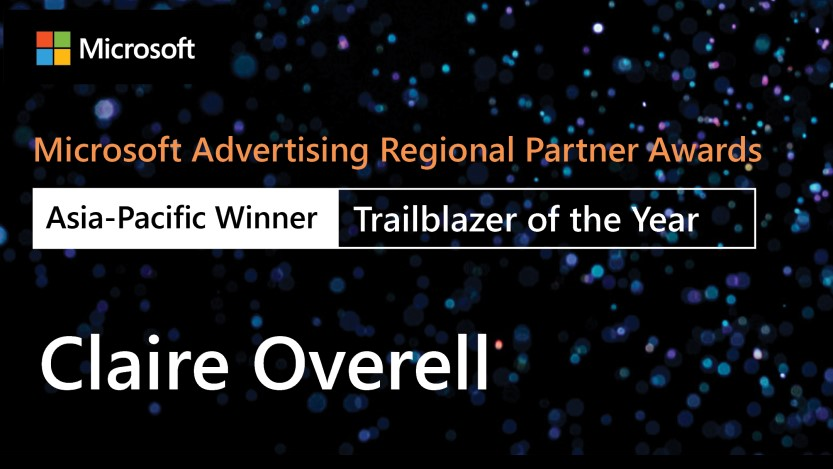 Microsoft Advertising Regional Partner Awards, Asia-Pacific winner, Claire Overell