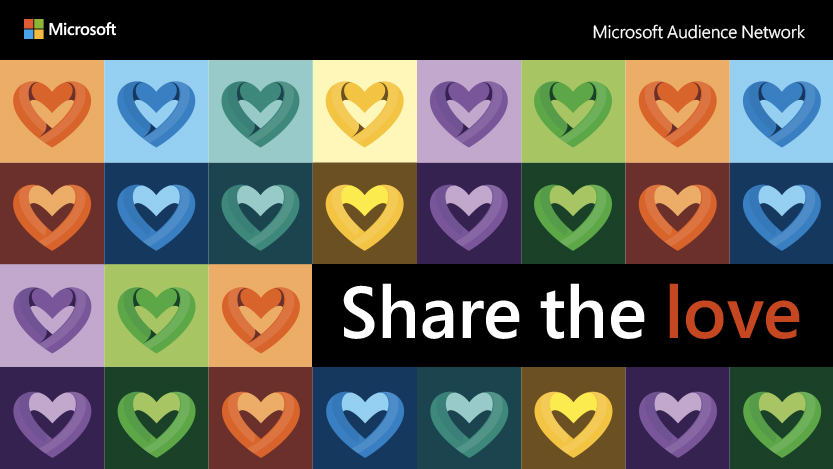 Decorative image of a montage of multicolored hearts with the Microsoft Audience Network logo and title of campaign 'Share the love'.