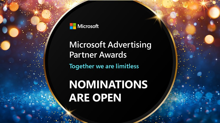 Nominations are open for the Microsoft Advertising Partner Awards.